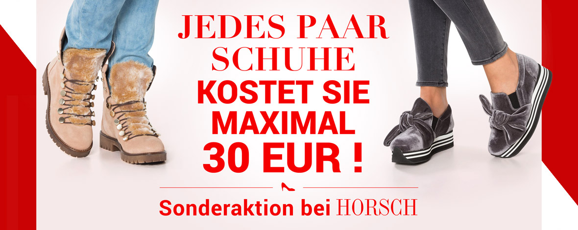 Jedes Paar Schuhe maximal 30 Euro